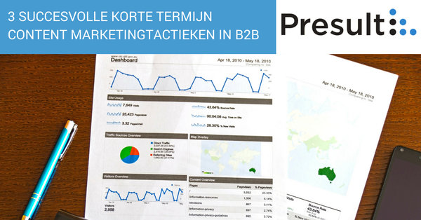 3 succesvolle korte termijn content marketing tactieken in B2B